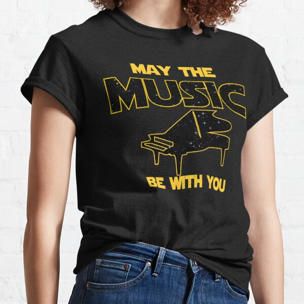 Piano Player T shirt - May The Musicn Be With You  Classic T-Shirt