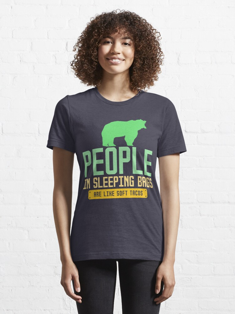 Alternative Ansicht von People In Sleeping Bags Are Like Soft Tacos - Funny Camping Quote Gift Essential T-Shirt
