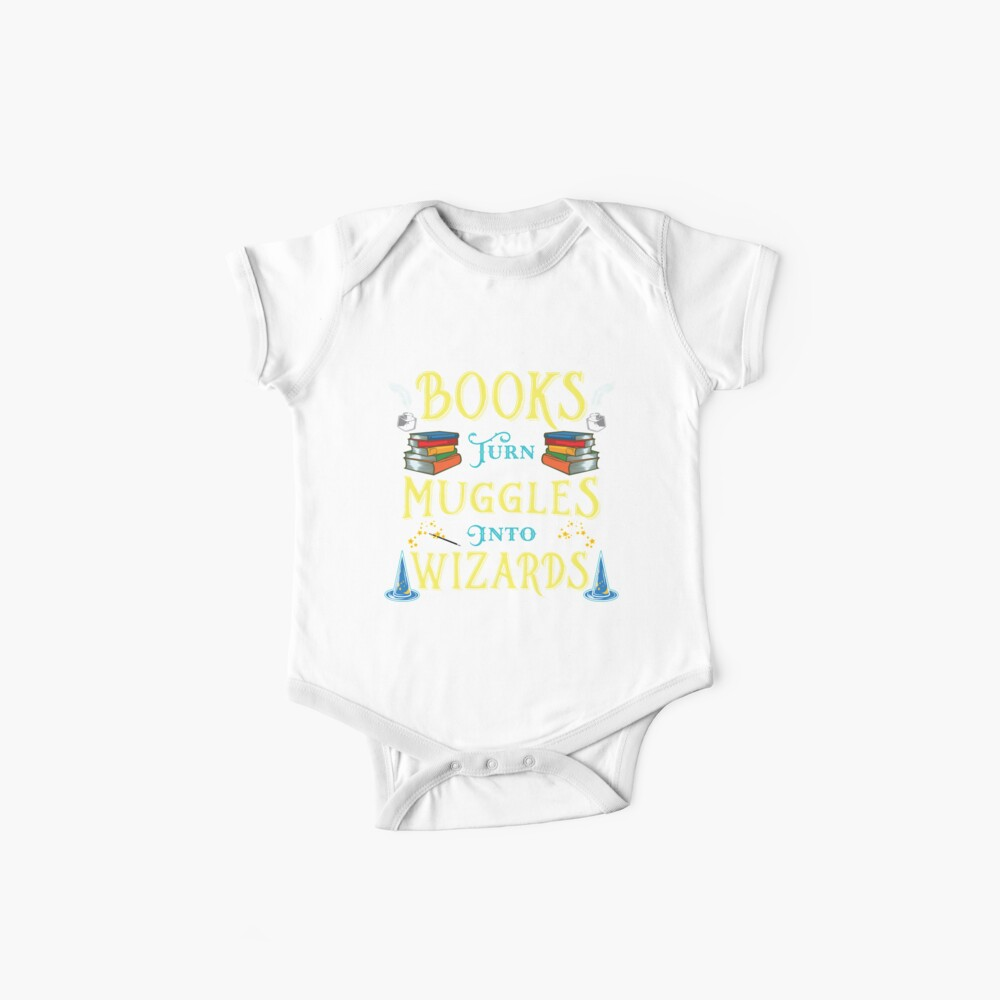 Books Turn Muggles Into Wizards - Book Lovers Gift Baby One-Piece