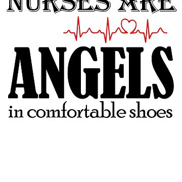 nurse are angels in comfortable shoes by funnyshirt97