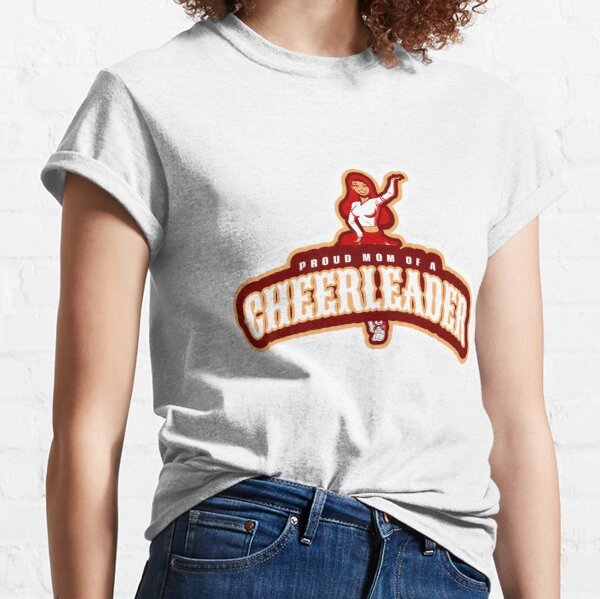Proud Mom of a Cheerleader Classic T-Shirt