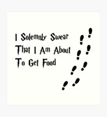 I solemnly swear that I am about to get food. Art Print