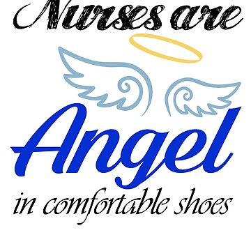 nurse are angels in comfortable shoes nurser shirt by funnyshirt97