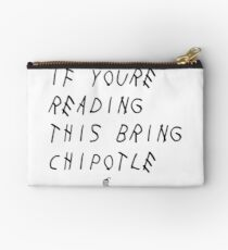 If your reading this bring chipotle Studio Pouch