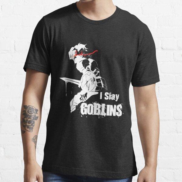 I Slay Goblins - Goblin Slayer Inspired Essential T-Shirt