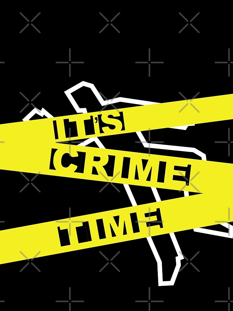 Crime Time by FrenchToasty