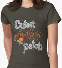 Cutest Punkin in the Patch  Women's Fitted T-Shirt
