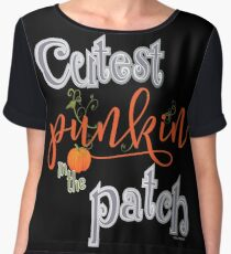 Cutest Punkin in the Patch  Chiffon Top