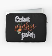Cutest Punkin in the Patch  Laptop Sleeve