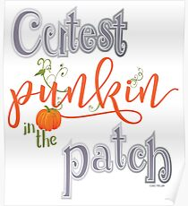 Cutest Punkin in the Patch  Poster