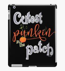 Cutest Punkin in the Patch  iPad Case/Skin