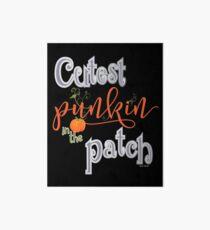 Cutest Punkin in the Patch  Art Board