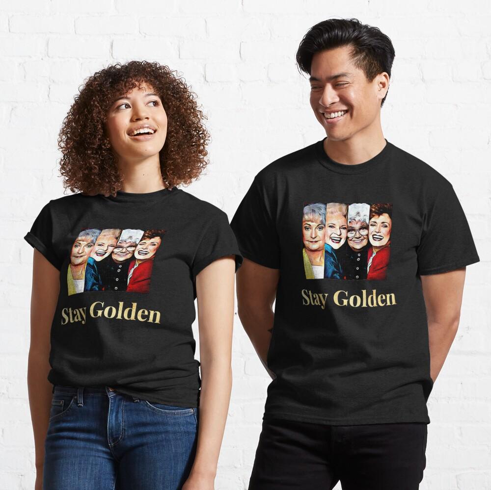 Stay Golden Classic T-Shirt