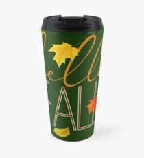 Hello Fall Hand Lettered Typography Travel Mug