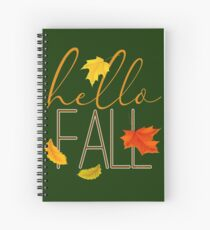 Hello Fall Hand Lettered Typography Spiral Notebook