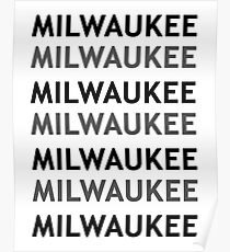 Milwaukee! Poster