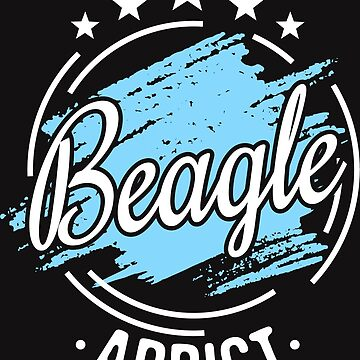 Beagle Addict T-Shirt - Cool Funny Nerdy Comic Graphic Beagle Mom Dad Owner Owner Breeder Humor Quote Sayings Shirt Gift Gift Idea by melia321