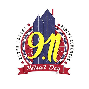 9 11 Patriot Day by BonfirePictures