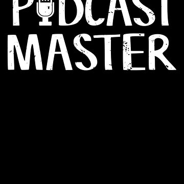 Cute & Funny Podcast Master Podcasting by perfectpresents