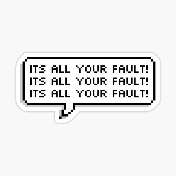 Its All Your Fault - Nashville Predators Speech Bubble Sticker