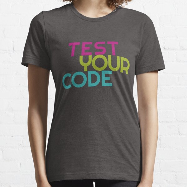 Test your code Essential T-Shirt