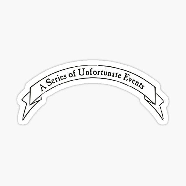 A Series of Unfortunate Events Sticker