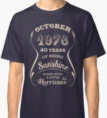 October 1978 Sunshine Hurricane - 40 Years of Being Awesome Classic T-Shirt