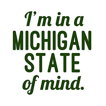 I'm in a MICHIGAN state of mind. by KenRitz