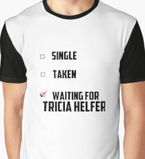 Waiting For Tricia Helfer Graphic T-Shirt