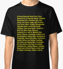 Twinkie ingredients (yellow text on dark color shirts) Classic T-Shirt