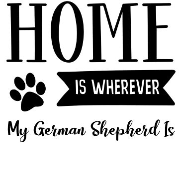 Home is GSD by mclaurin612