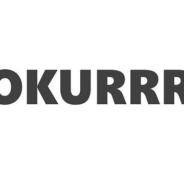 OKURRR by ghjura