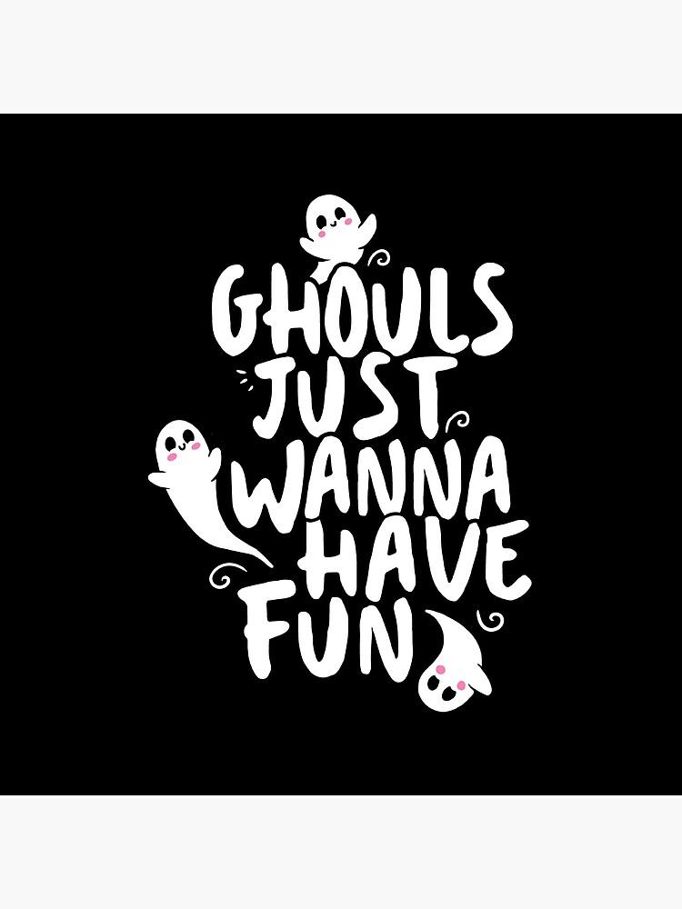 Niedliches Halloween-Hemd, wollen Ghouls gerade Spaß haben von BootsBoots