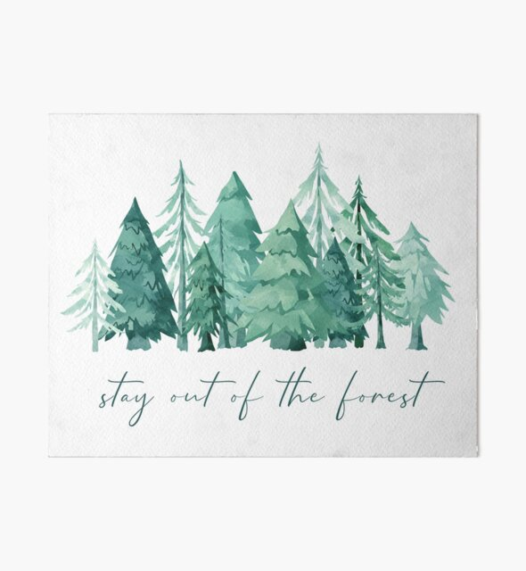 Stay out of the forest - My Favorite Murder Podcast, Stay Sexy Don't Get Murdered, SSDGM, True Crime, Murderino, MFM, Karen Kilgariff, Georgia Hardstark, Serial Killers, Patriarchy by Screaming Yonis
