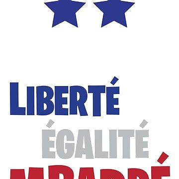 Freedom equality Mbappé France 2018 by KOIOSdesign