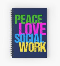 Peace Love Social Work Gift for Social Workers Spiral Notebook