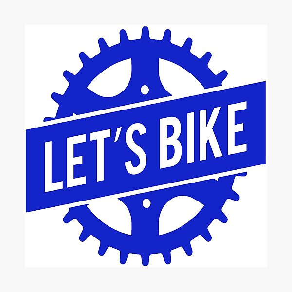 Blue Let's Bike Bicycle Cog Photographic Print