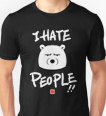 I Hate People! Slim Fit T-Shirt