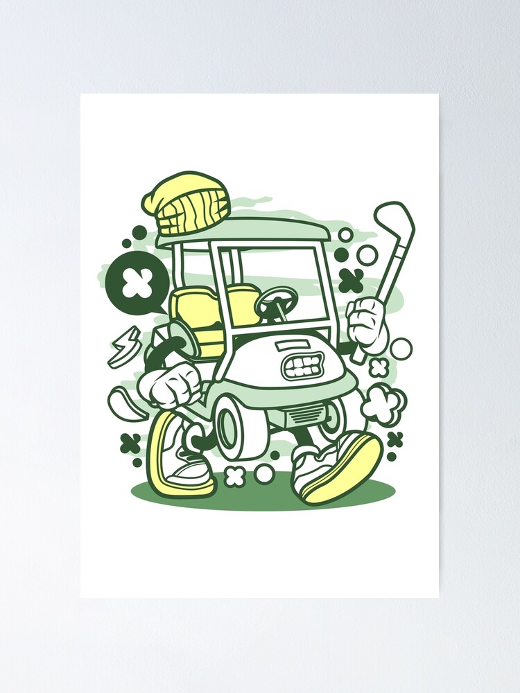 Golf Cart Cartoon Golfing Game Golfer Poster By Scooterbaby Redbubble