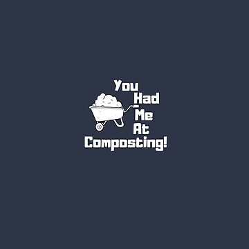 You had me at composting by cbboy