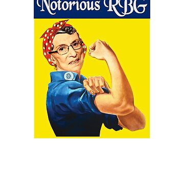 Notorious RBG Rosie The Riveter Dissent by ThatSplat