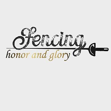 Fencing honor and glory by CORZ