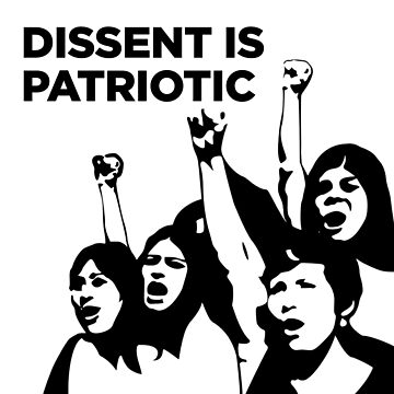Dissent Is Patriotic - protestors women by wokesouth