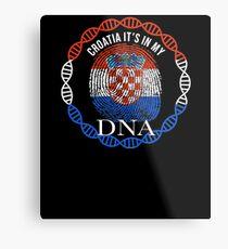 Croatia Its In My DNA - Croatia Croatian Flag In Thumbprint Metal Print