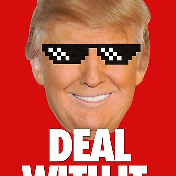 TRUMP WINS. DEAL WITH IT. by cpinteractive