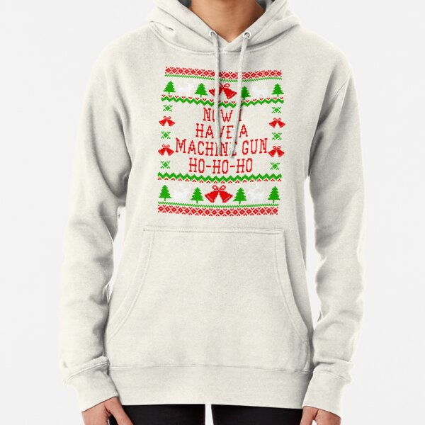 Now I Have A Machine Gun Ho-Ho-Ho - Die Hard Quote - Ugly Christmas Sweater Style Pullover Hoodie