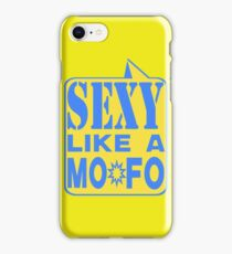 SEXY MOFO iPhone Case/Skin