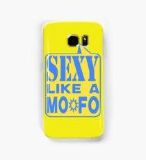 SEXY MOFO Samsung Galaxy Case/Skin