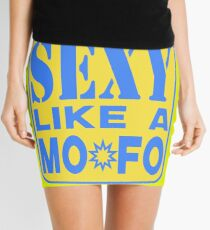 SEXY MOFO Mini Skirt