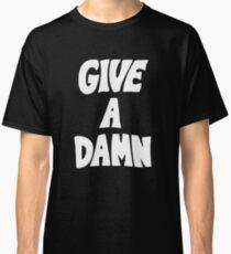 Camiseta clásica Give A Damn usado por Ártico Alex